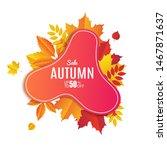 fall sale banner design. autumn ... | Shutterstock .eps vector #1467871637