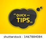 quick tips  helpful tricks.... | Shutterstock .eps vector #1467884084