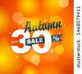 autumn sale up to 30  off  ... | Shutterstock .eps vector #1468079411