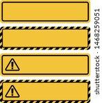 base image for warning signs.... | Shutterstock .eps vector #1468259051