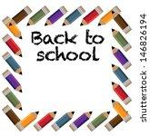 back to school pencil frame.... | Shutterstock .eps vector #146826194