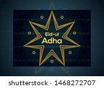 islamic eid ul adha mubarak... | Shutterstock .eps vector #1468272707