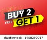 buy 2  free get 1 sale banner....   Shutterstock .eps vector #1468290017