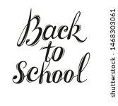 back to school   handdrawn... | Shutterstock .eps vector #1468303061