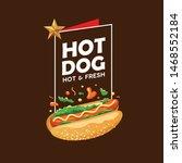 hot dog vector  poster promote... | Shutterstock .eps vector #1468552184