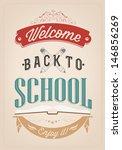 welcome back to school... | Shutterstock .eps vector #146856269