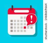 calendar deadline reminder.... | Shutterstock .eps vector #1468669664