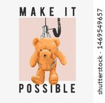 Make It Possible Slogan With...