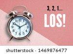 "alarm clock with message ""3 2 1 ... | Shutterstock . vector #1469876477"