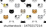 Stock vector cat seamless pattern vector kitten calico head face breed paw cartoon scarf isolated tile wallpaper 1470217214