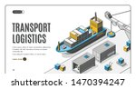 transport logistics isometric... | Shutterstock .eps vector #1470394247