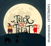 trick or treat scary text with... | Shutterstock .eps vector #1470786041