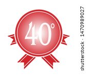 40 years luxurious logo....   Shutterstock .eps vector #1470989027