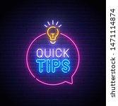 quick tips neon sign  bright...   Shutterstock .eps vector #1471114874