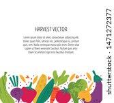 harvest gathering flat vector... | Shutterstock .eps vector #1471272377