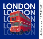 a red london bus. cartoon... | Shutterstock .eps vector #1471478441