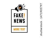 fake news simple label vector.... | Shutterstock .eps vector #1471905797