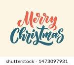 merry christmas lettering in...   Shutterstock .eps vector #1473097931
