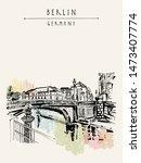berlin  germany  europe.... | Shutterstock . vector #1473407774