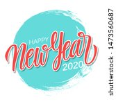 happy new year 2020 greeting... | Shutterstock .eps vector #1473560687