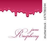 raspberry sweet jam 3d... | Shutterstock .eps vector #1474780244