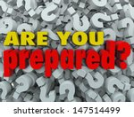 the question are you prepared ... | Shutterstock . vector #147514499