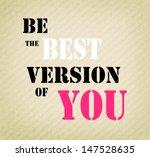 an inspirational motivating...   Shutterstock . vector #147528635