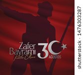 30 august zafer bayrami victory ... | Shutterstock .eps vector #1476303287