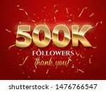 500k followers celebration... | Shutterstock .eps vector #1476766547