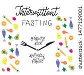 intermittent fasting... | Shutterstock .eps vector #1477129001