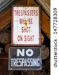 trespassers will be shot on... | Shutterstock . vector #147728309