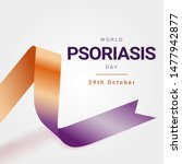 World Psoriasis Day  October 2...