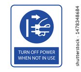 sign turn off power when not in ... | Shutterstock .eps vector #1478348684