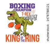 boxing champion t rex... | Shutterstock .eps vector #1478788121