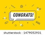 Congrats. Banner  Speech Bubbl...