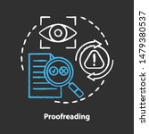 proofreading chalk concept icon.... | Shutterstock .eps vector #1479380537