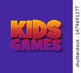 kids games vector background in ... | Shutterstock .eps vector #1479691277