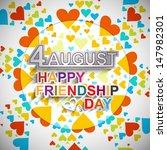 happy friendship day 4 august... | Shutterstock .eps vector #147982301