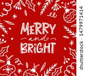 merry and bright. christmas... | Shutterstock .eps vector #1479971414