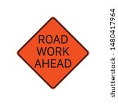 road work ahead sign isolated...