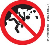 no climbing on rocks sign vector | Shutterstock .eps vector #1481558174