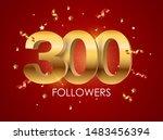 300 followers background... | Shutterstock .eps vector #1483456394