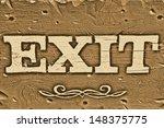 Exit Sign On A Vintage Old Wood