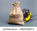 Small photo of The forklift truck cannot budge the bag Brexit. UK withdrawal from the EU without deal agreement. A difficult political situation, a conflict of interest and a threat to economic well-being. Precedent