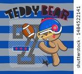 Stock vector cute teddy bear wearing football helmet and kicking football on striped background illustration 1484522141
