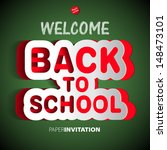 welcome back to school paper... | Shutterstock .eps vector #148473101