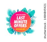 last minute offers label... | Shutterstock .eps vector #1484845421