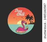 stay chill  summer vibes  beach ... | Shutterstock . vector #1485183587