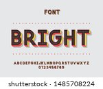 bright font. vector alphabet... | Shutterstock .eps vector #1485708224