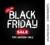 black friday sale banner....   Shutterstock .eps vector #1486468691